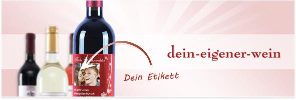 Dein eigener Wein